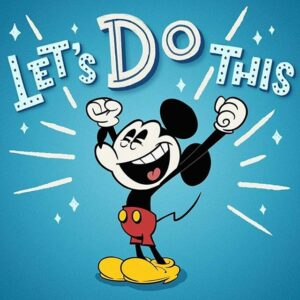 Lets Do This Com Mickey Mouse Filosofia Disney No Instagram Por Disneyria